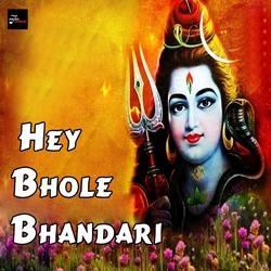 Hey Bhole Bhandari songs