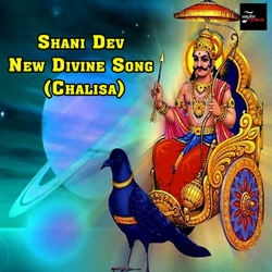 Listen to Shani Dev New Divine Song songs from Shani Dev New Divine Song