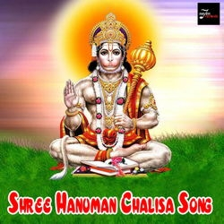 Shree Hanuman Chalisa Song songs