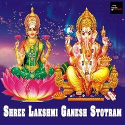 Shree Lakshmi Ganesh Stotram songs