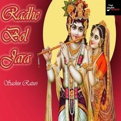 Radhe Bol Jara songs