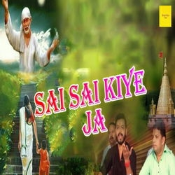 Sai Sai Kiye Ja songs