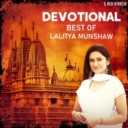 Devotional - Best Of Lalitya Munshaw songs