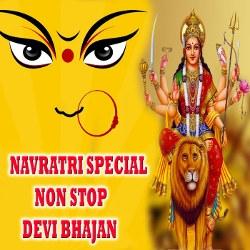 Navratri Special Non Stop Devi Bhajan songs