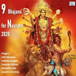 9 Bhajans For Navratri 2020 songs