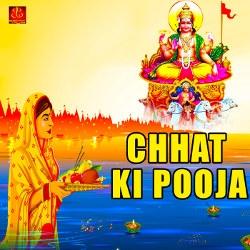 Chhat Ki Pooja songs
