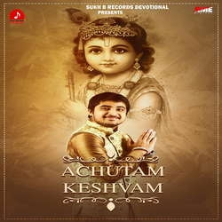 Achutam Keshvam songs