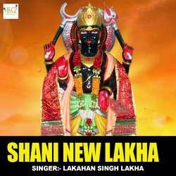 Shani New Lakha songs