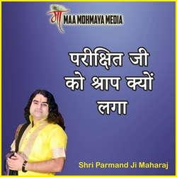 Parikshit Ji Ko Shraap Kyon Laga songs