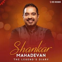The Legends Diary - Shankar Mahadevan songs