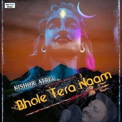 Bhole Tera Naam- Lord Shiva Song songs