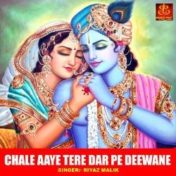 Chale Aaye Tere Dar Pe Deewane songs