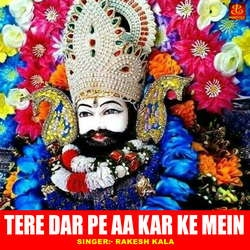 Tere Dar Pe Aa Kar Ke Mein songs