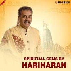 Spiritual Gems By Hariharan songs