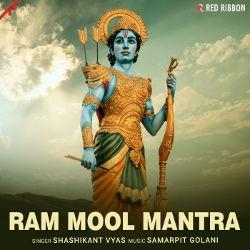 Ram Mool Mantra songs