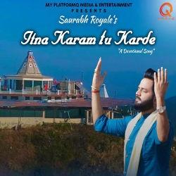 Itna Karam Tu Karde songs
