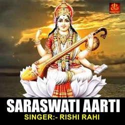 Saraswati Aarti songs