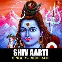 Shiv Aarti songs