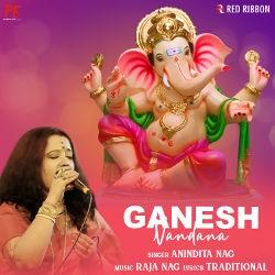 Ganesh Vandana - Anindita Nag songs