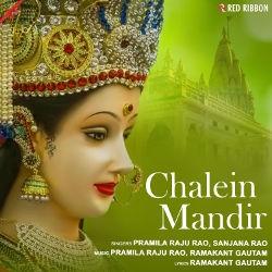 Chalein Mandir songs