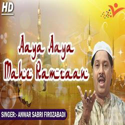 Listen to Aaya Aaya Mahe Ramzaan songs from Aaya Aaya Mahe Ramzaan