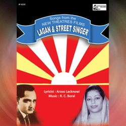 Songs From The New Theatres Films Street Singer, Lagan