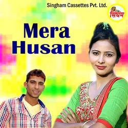 Mera Husan songs
