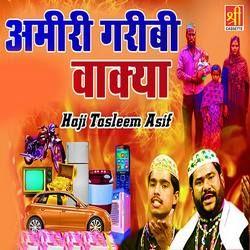 Amiri Garibi Waqia songs