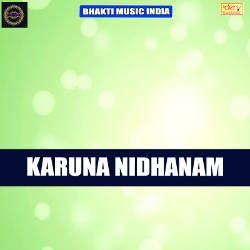 Karuna Nidhanam songs