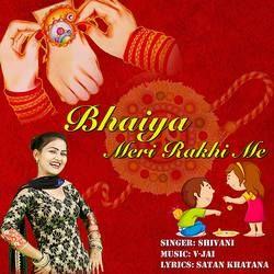 Bhaiya Meri Rakhi Me songs