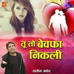 Listen to Too To Bewafa Nikli songs from Too To Bewafa Nikli