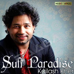 Listen to Baithe Bithaye songs from Sufi Paradise - Kailash Kher