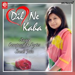 Listen to Jaane Kahan songs from Dil Ne Kaha
