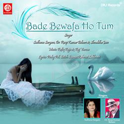Listen to Kasam Na Khao songs from Bade Bewafa Ho Tum