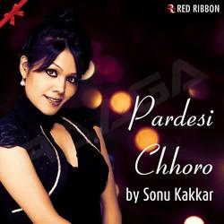 Listen to Pardesi Chhoro songs from Pardesi Chhoro