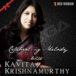 Listen to Teri Chah Mein songs from Celebrating Melody with Kavita Krishnamurthy