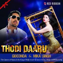 Listen to Thodi Daaru songs from Thodi Daaru