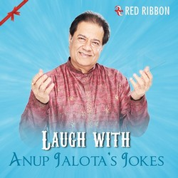 Listen to Laugh With Anup JalotaS Jokes songs from Laugh With Anup Jalotas Jokes