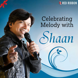 Celebrating Melody With Shaan songs