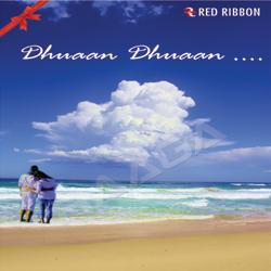 Listen to Abhi Abhi songs from Dhuaan Dhuaan