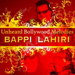 Unheard Bollywood Melodies - Bappi Lahiri