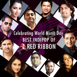 Celebrating World Music Day - Best Indipop Of Red Ribbon