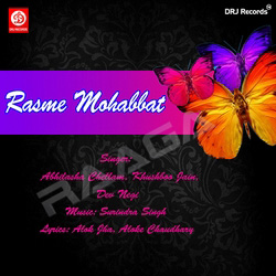 Listen to Sona Sona Ve songs from Rasme Mohabaat