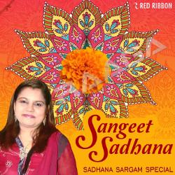 Sangeet Sadhana - Sadhana Sargam Special songs