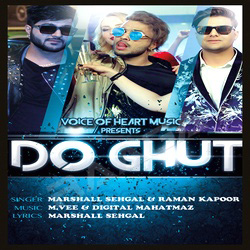 Do Ghut songs