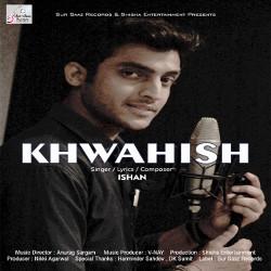 Listen to Khwahish songs from Khwahish