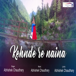 Kehnde Re Naina songs