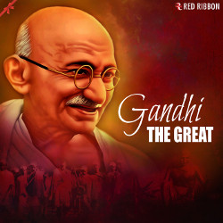 Gandhi - The Great