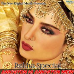 Ankhiyon Hi Ankhiyon Mein - Rekha Special