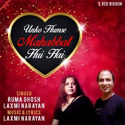 Unko Humse Mohabbat Hui Hai songs